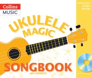 Ukulele Magic Songbook: Book & DVD Rom