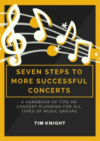 Seven Steps To More Successful Concerts By Tim Knight