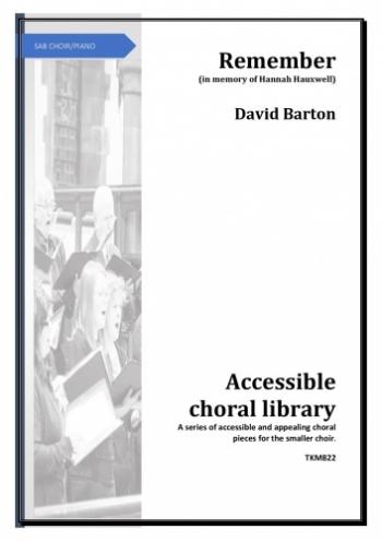 Remember SAB Choir (David Barton)