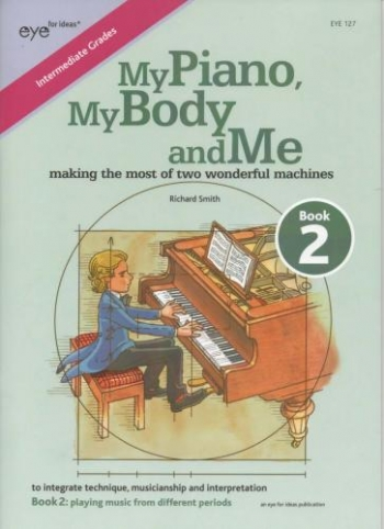 My Piano, My Body And Me Book 2 (R Smith)