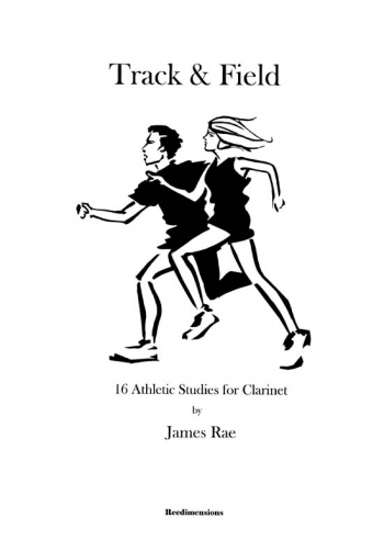 Track & Field: Clarinet (James Rae)