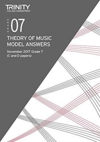 Trinity College London Theory Of Music Model Answers (November 2017) Grade 7