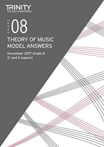 Trinity College London Theory Of Music Model Answers (November 2017) Grade 8