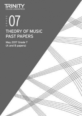 Trinity College London Theory Of Music Past Paper (May 2017) Grade 7