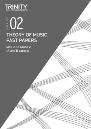 Trinity College London Theory Of Music Past Paper (May 2017) Grade 2