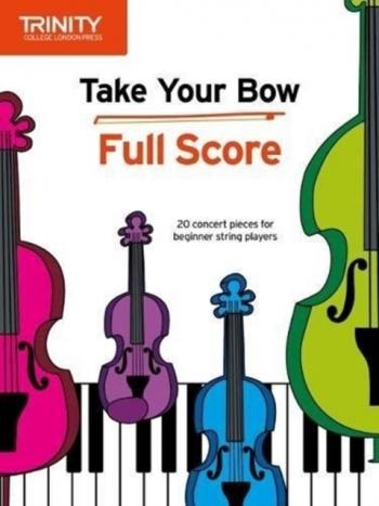 Take Your Bow: Full Score (String Ensemble & Accompaniment)
