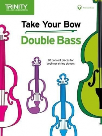 Take Your Bow: Double Bass & Piano Accompaniment