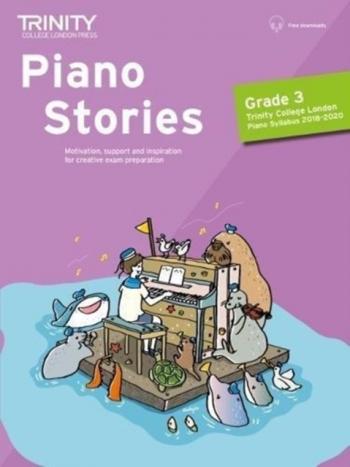 Piano Stories - Grade 3: Piano Solo (Trinity)
