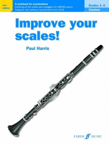 Improve Your Scales: 1-3: Clarinet (Paul Harris) (New Edtion)