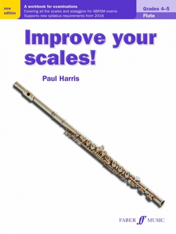 Improve Your Scales Grade 4-5: Flute (Paul Harris) (New Edtion)