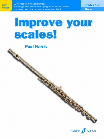 Improve Your Scales: Grade 1-3: Flute (Paul Harris) (New Edtion)