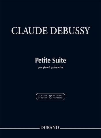 Petite Suite Pour Piano À Quatre Mains: Piano Duet (Durand)
