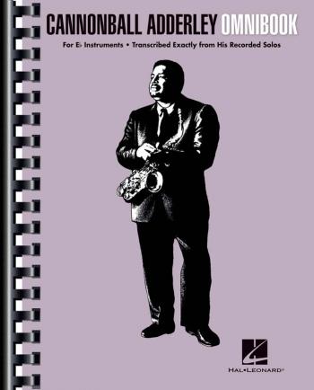 Cannonball Adderley  Omnibook: Eb Edition