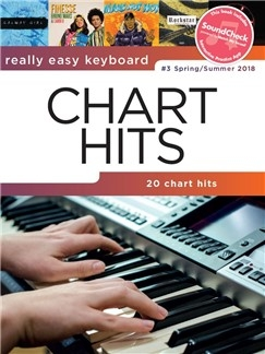 Really Easy Keyboard: Chart Hits Vol. 3 (Spring/Summer 2018) SOUNDCHECK