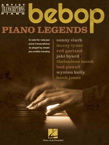 Bebop Piano Legends: Artist Transcriptions: Piano