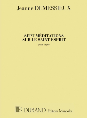7 Meditations Sur Le Saint-Esprit Orgue: Organ