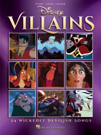 Disney Villains: 24 Wickedly Devilish Songs: Piano Vocal Guitar