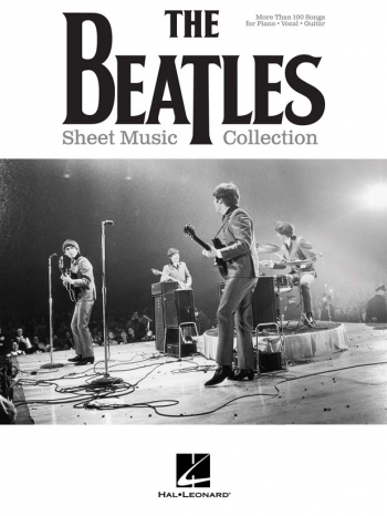 The Beatles: Sheet Music Collection: Piano Vocal Guitar