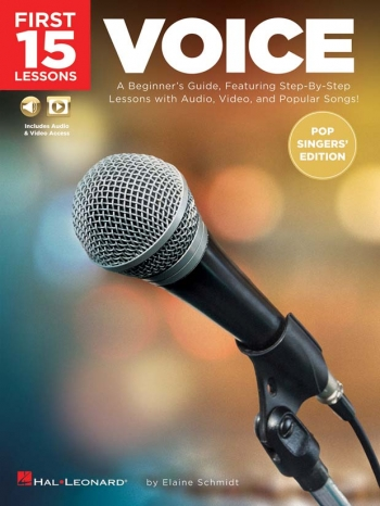 First 15 Lessons: Voice (Pop Singers' Edition)