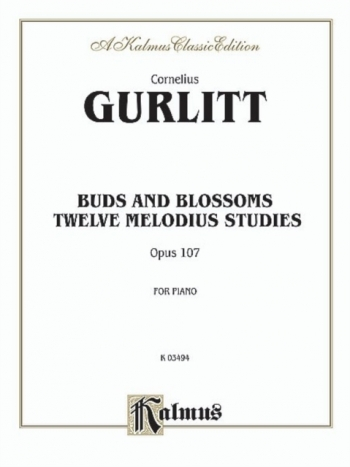 Buds & Blossoms: 12 Melodious Studies: Op.107: Piano (Kalmus)