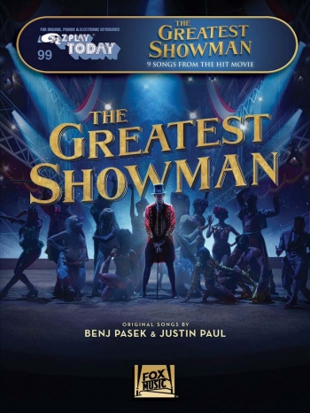 The Greatest Showman: E-Z Play Today Volume 99