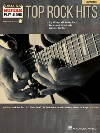 Deluxe Guitar Play-Along Volume 1: Top Rock Hits