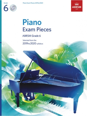 ABRSM Piano Exam Pieces Grade 6: 2019 & 2020 Book & CD