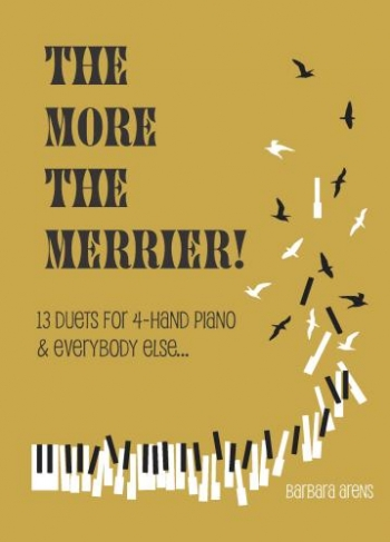 The More The Merrier: Piano Duet (Barbara Arens)