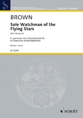Sole Watchman Of The Flying Stars: Vocal Mixed Choir (Schott)