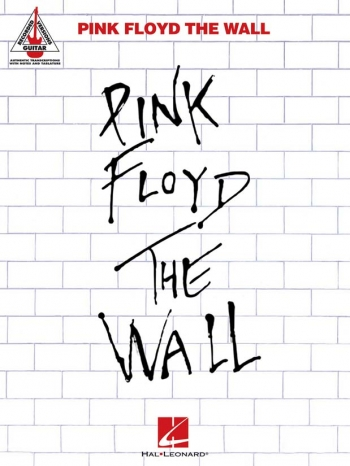 Pink Floyd: The Wall: Guitar Recorded Versions