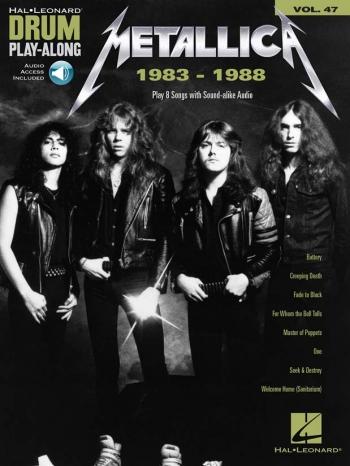 Drum Play-Along Volume 47: Metallica: 1983-1988