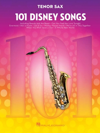 101 Disney Songs: Tenor Sax