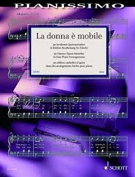 Pianissimo - La Donna È Mobile: 50 Famous Opera Melodies: Easy Piano