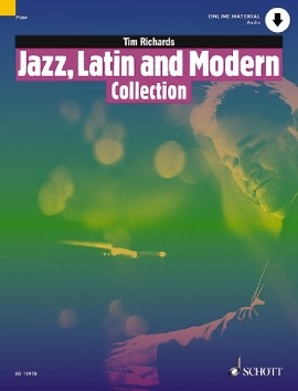Jazz, Latin And Modern Collection: Book & Online Material (richards)