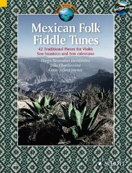 Mexican Folk Fiddle Tunes: 42 Original Pieces: Violin: Book & Cd  (Schott)