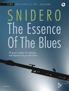 The Essence Of The Blues: Flute Book & Cd (Snidero)