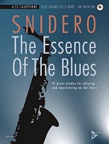 The Essence Of The Blues: Alto Saxophone Book & CD (Snidero)