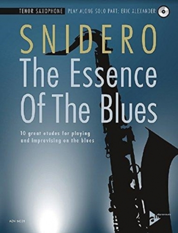 The Essence Of The Blues: Tenor Saxophone Book & CD (Snidero)