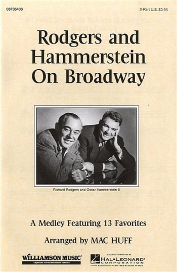 Rodgers & Hammerstein On Broadway: Medley 13 Favourites: 2 Part & Piano