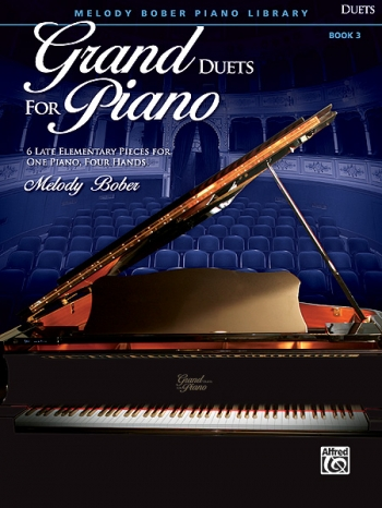 Grand Duets For Piano Book 3: Pieces For One Piano Four Hands: (bober)
