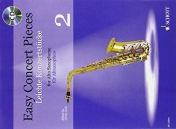 Easy Concert Pieces 2: Alto Sax & Piano: Book & Cd (Schott)
