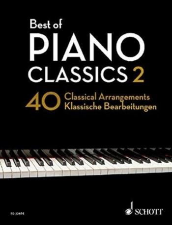 Best Of Piano Classics: Vol. 2: 40 Classical Arrangements: Solo Piano