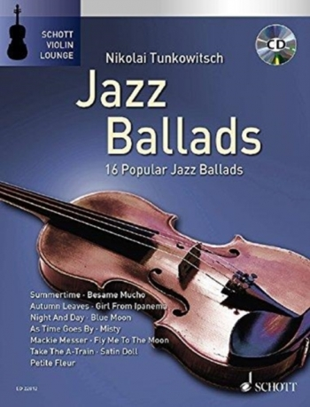 Jazz Ballads: 16 Popular Jazz Ballads: Violin Piano & Cd