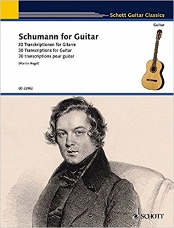 Schumann For Guitar: 30 Transcriptions For Guitar