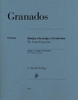 Quejas O La Maja Y El Ruiseñor: No. 4 From Goyescas: Piano (Henle)