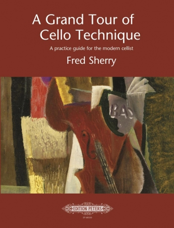 A Grand Tour Of Cello Technique  (Fred Sheery) (Peters)