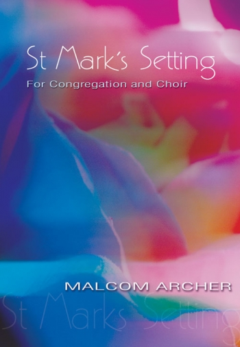 St Marks Setting: Vocal SATB