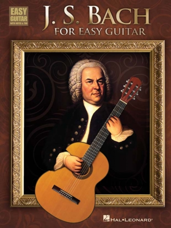 J.S Bach For Easy Guitar: Guitar Tab (Hal Leonard)
