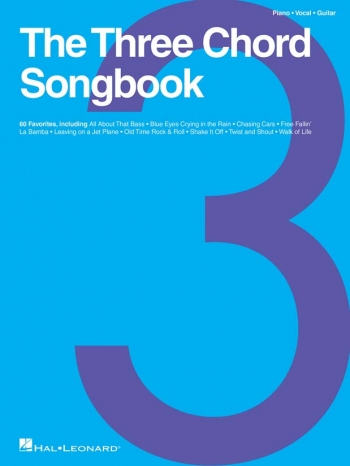 The Three Chord Songbook: Piano Vocal & Guitar