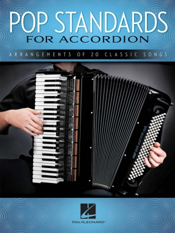 Pop Standards For Accordion: Arrangements Of 20 Classic Songs